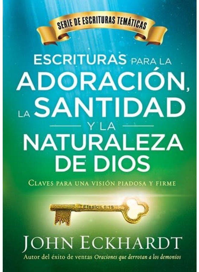 ESCRITURAS PARA LA ADORACIÓN LA SANTIDAD Y LA NATURALEZA DE DIOS
