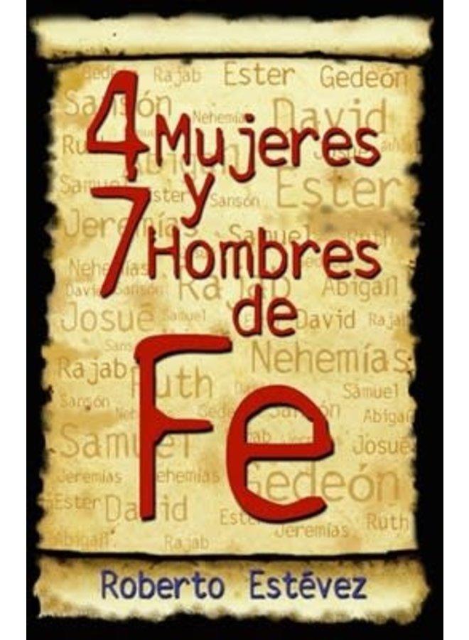 4 MUJERES Y 7 HOMBRE DE FE