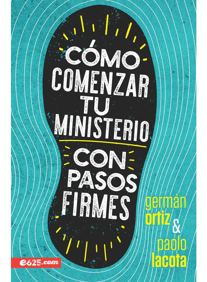 COMO COMENZAR TU MINISTERIO CON PASOS FIRMES