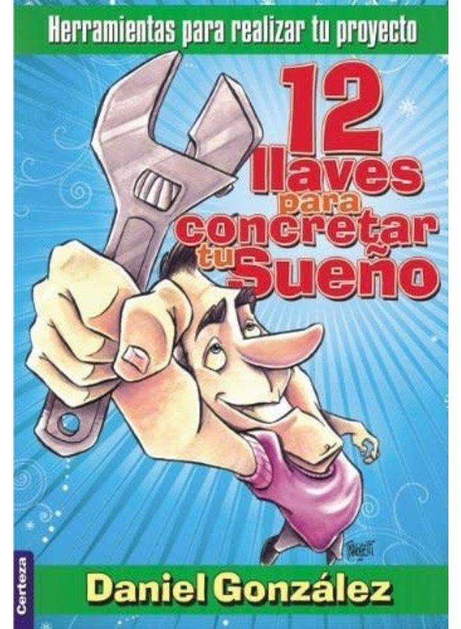 12 LLAVES PARA CONCRETAR TU SUENO