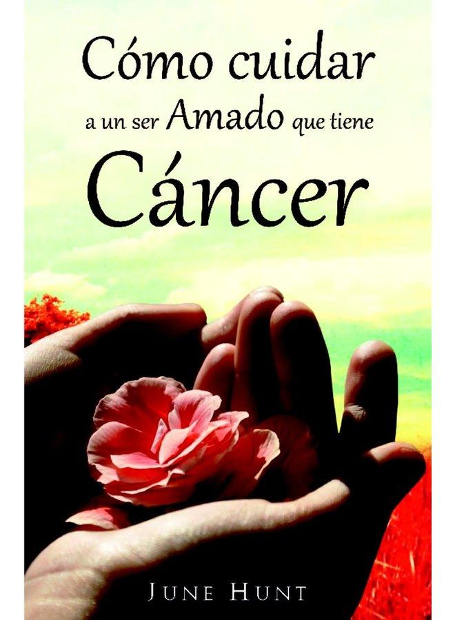 COMO CUIDAR A UN SER AMADO QUE TIENE CANCER