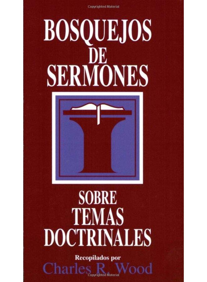 BOSQUEJOS DE SERMONES SOBRE TEMAS DOCTRINALES