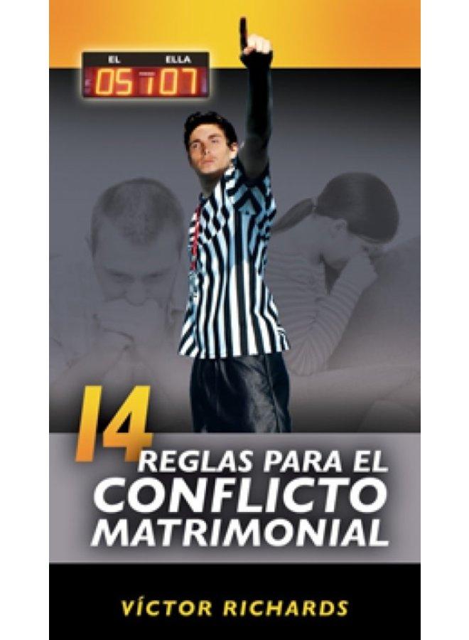 14 REGLAS PARA EL CONFLICTO MATRIMONIAL