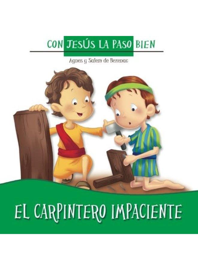 EL CARPINTERO IMPACIENTE