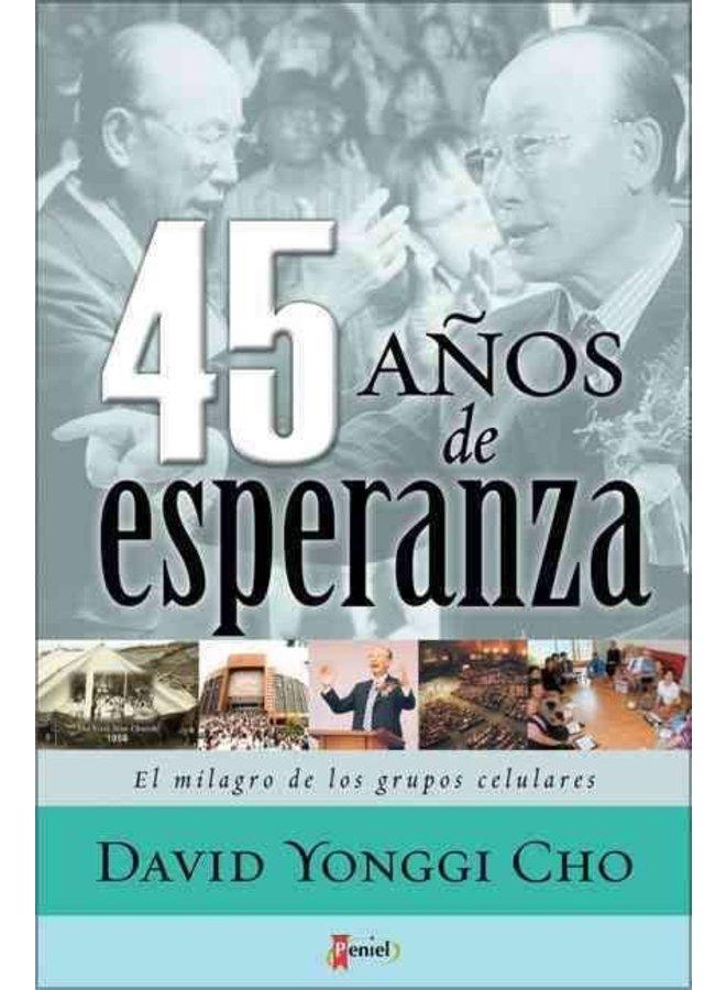 45 AÑOS DE ESPERANZA