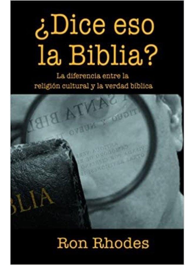 DICE ESO LA BIBLIA?: LA DIFERENCIA ENTRE LA RELIGIN CULTURAL Y LA VERDAD B-BLICA