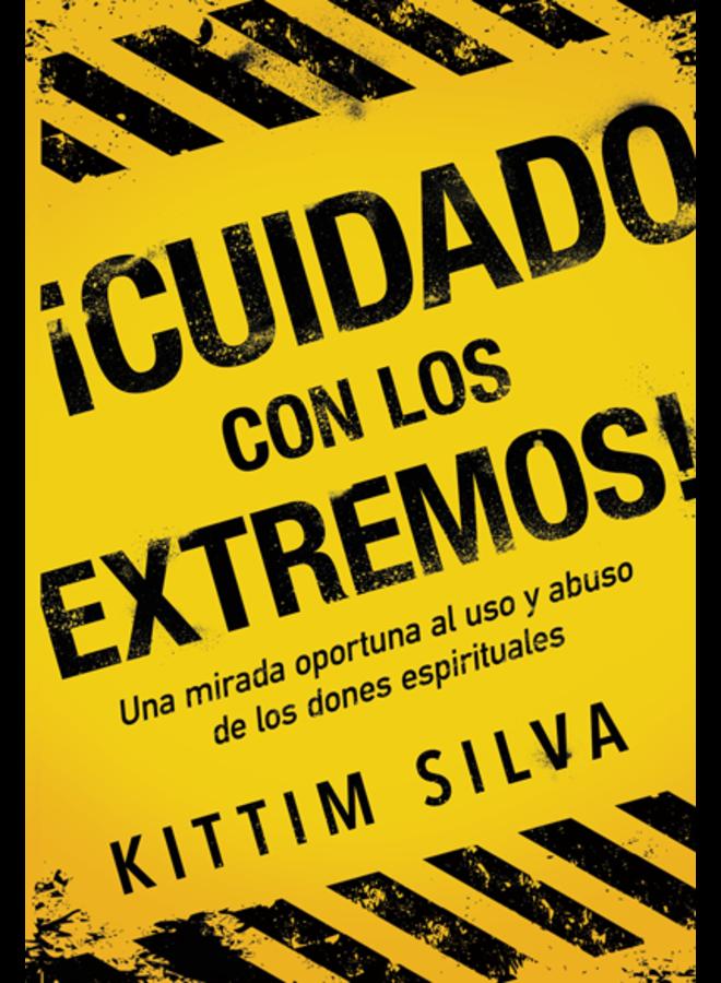¡CUIDADO CON LOS EXTREMOS! / UNA MIRADA OPORTUNA AL USO Y ABUSO DE LOS DONES ESPIRITUALES