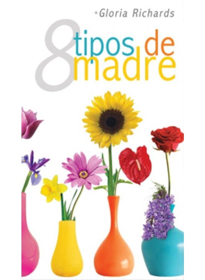 8 TIPOS DE MADRE