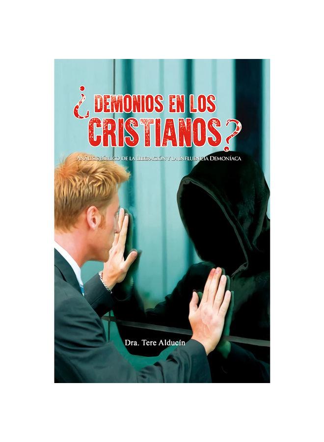 ¿DEMONIOS EN LOS CRISTIANOS?