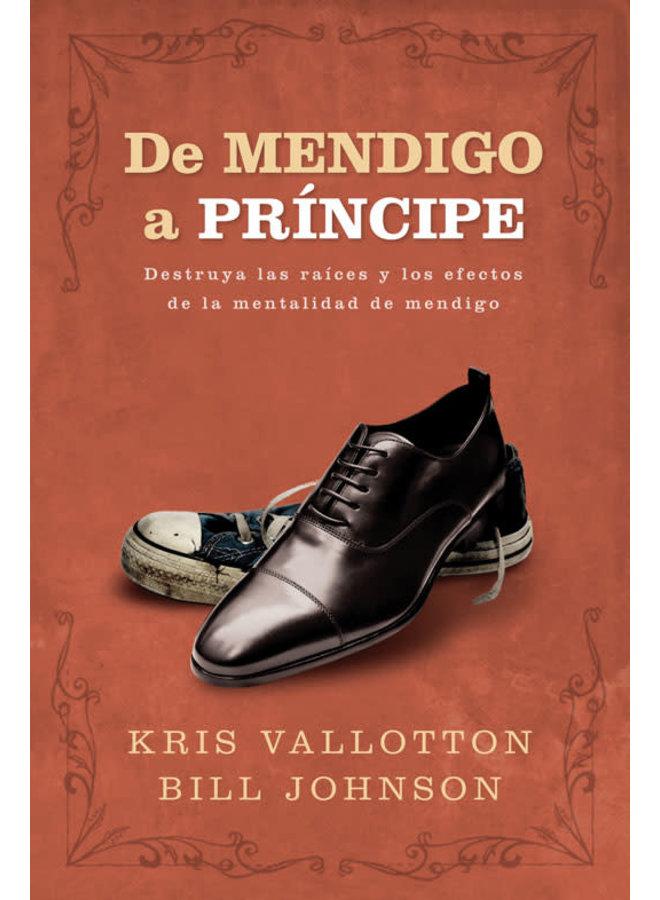 DE MENDIGO A PRINCIPE