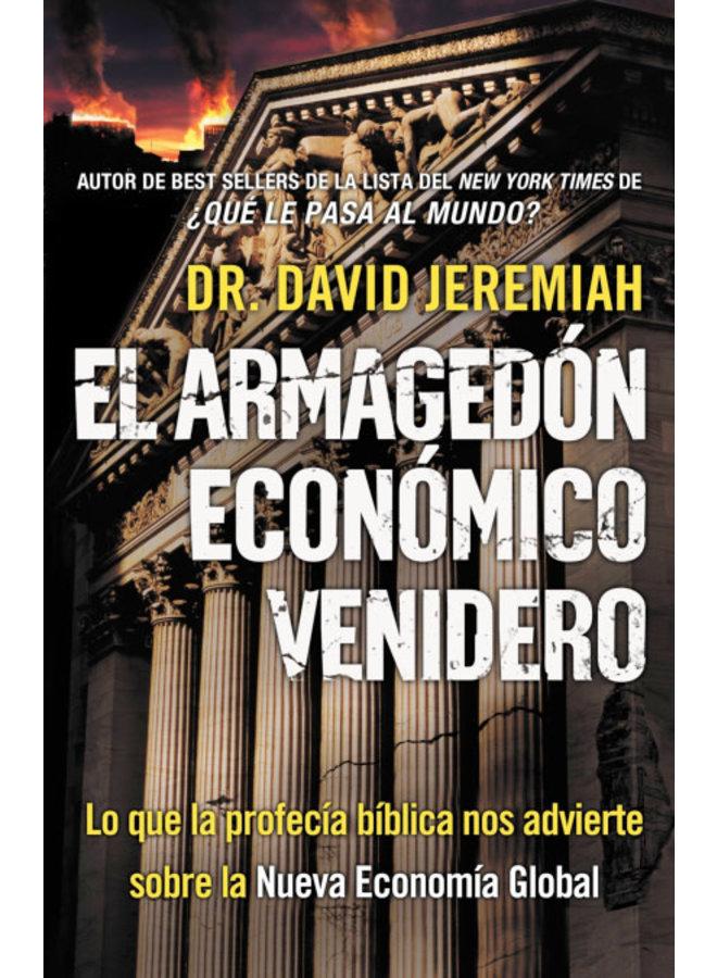 EL ARMAGEDON ECONOMICO VENIDERO