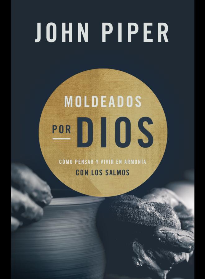 MOLDEADOS POR DIOS