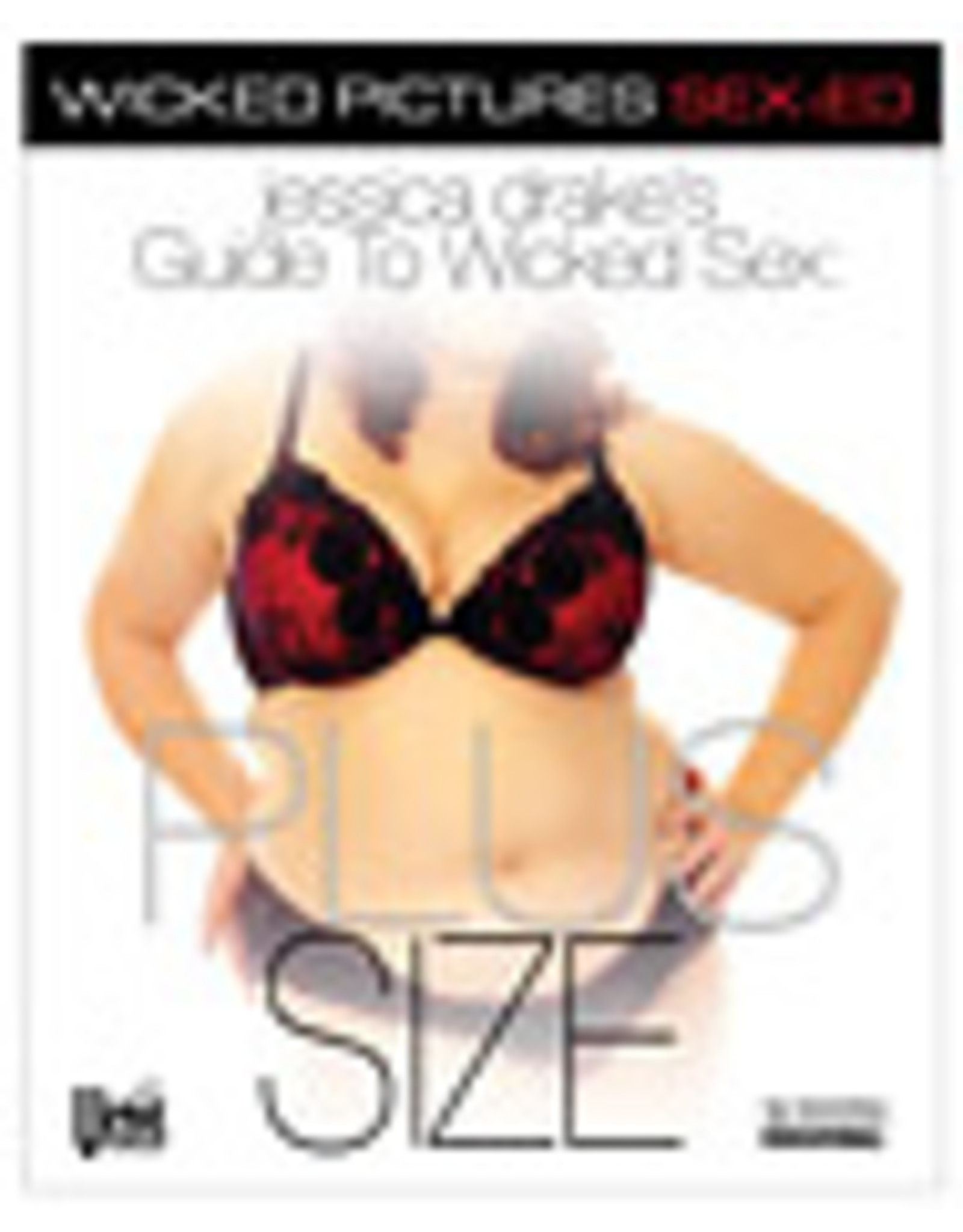 Jessica Drake's Guide to Wicked Sex - Plus Size