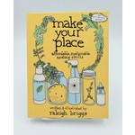 Microcosm Publishing Make Your Place