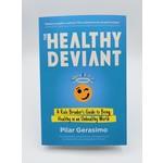 Healthy Deviant