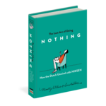 Workman Publishing Lost Art of Doing Nothing