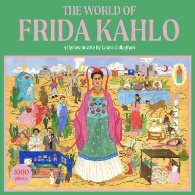Laurence King Publishing The World of Frida Kahlo by Laura Callaghan
