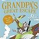 Harper Publishing Grandpa's Great Escape by David Walliams (9+)