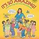 It's so Amazing! by Robie Harris (7+)