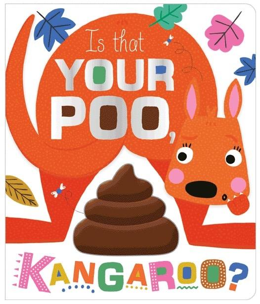 Make Believe Ideas Ltd. Is That Your Poo, Kangaroo? 3+