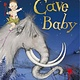Cave Baby by Julia Donaldson (3+)