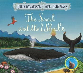 The Snail and the Whale by Julia Donaldson (3+)