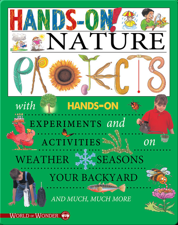 Hands-on Nature Projects by Sally Hewitt (8+)