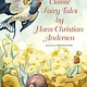 Classic Fairy Tales by Hans Christian Anderson (6+)