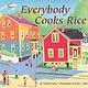 Everybody Cooks Rice (4+)