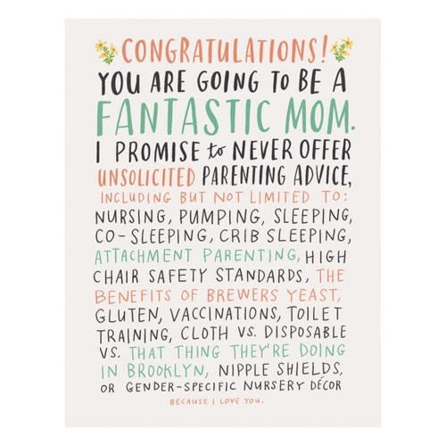 Congratulations!  You Are Going To Be A Fantastic Mom!