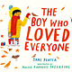 The Boy Who Loved Everyone by Jane Porter (ages 3-7)