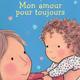 Mon amour  pour toujours by Caroline Jayne Church (ages 0-3)