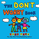 The Don't Worry Book (3+)