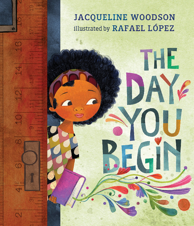 The Day You Begin by Jacqueline Woodson (ages 5-8)