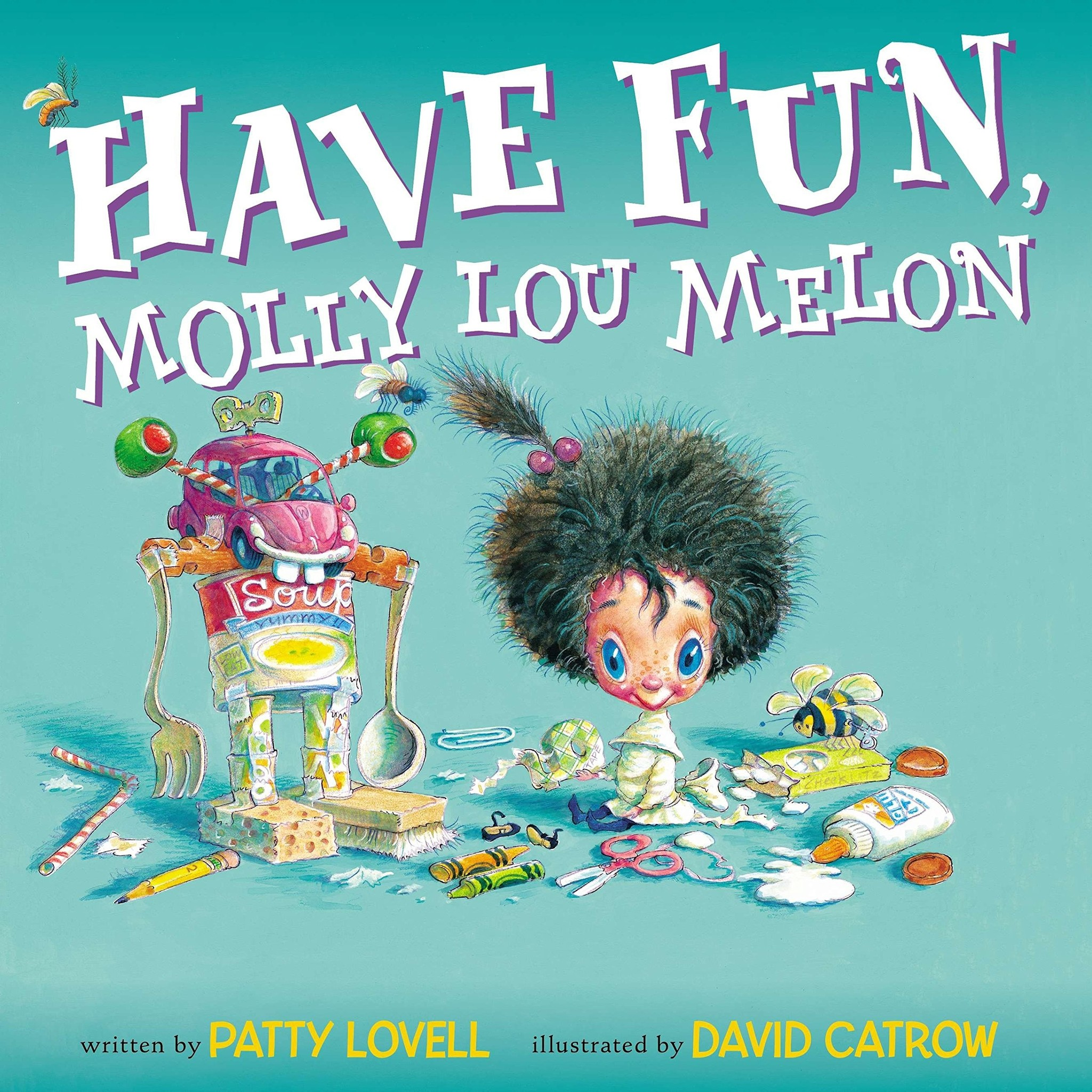 Have Fun Molly Lou Melon by Patty Lovell (ages 5-8)