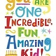 Peaceable Kingdom You Are One Incredible, Fun, Amazing Kid!