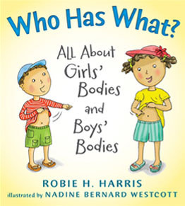 Who Has What? by Robie Harris (3+)