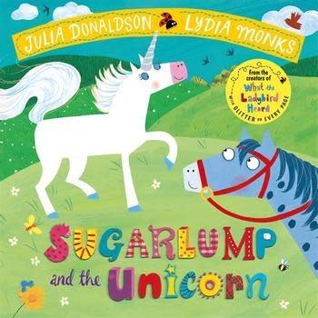 Sugarplum and the Unicorn by Julia Donaldson (3+)