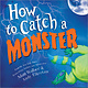 How to Catch  series by Adam Wallace & Andy Walkerton (4+)