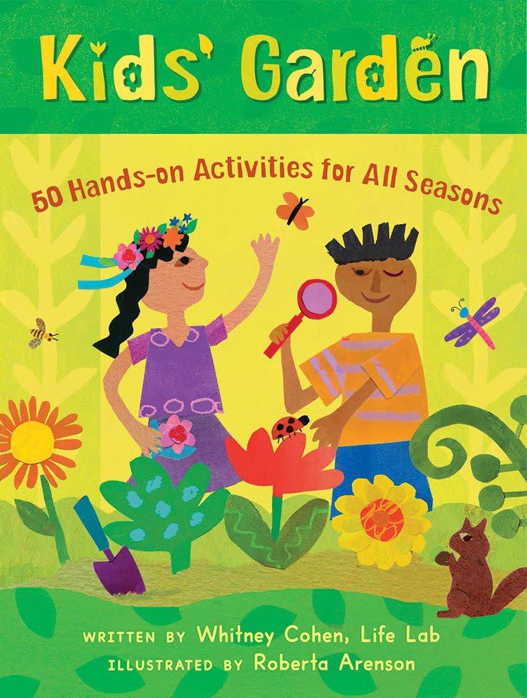 Kids' Garden - 50 Hands-on Activities for All Seasons (6+)