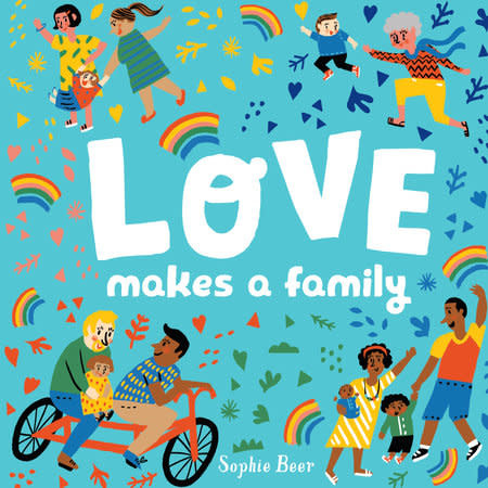 Love Makes a Family (0+)