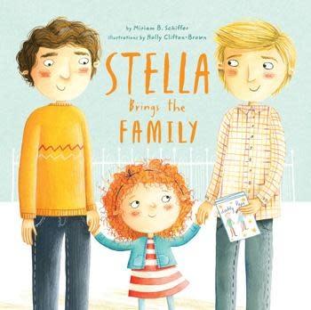 Stella Brings the Family by Miriam B. Schiffer (