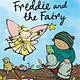 Freddie and the Fairy by Julia Donaldson (3+)