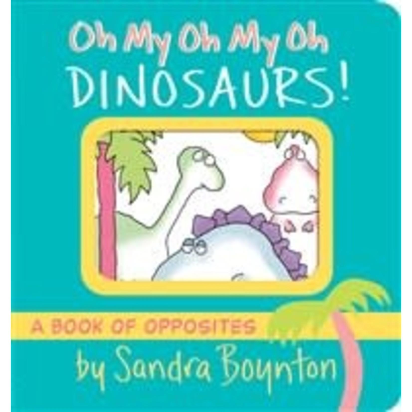 Sandra Boynton Oh My Oh My Oh Dinosaurs