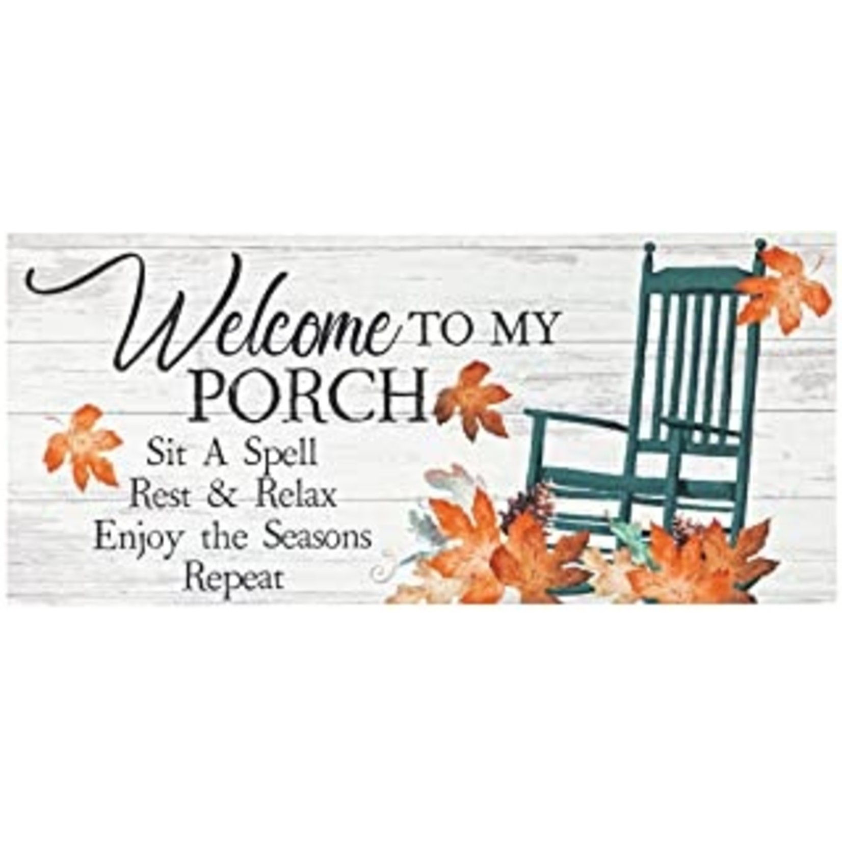 Sassafras fall Porch Rules Welcome