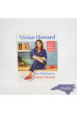 Vivian Howard's Put Ups This Will Make It Taste Good - Vivian Howard's Put Ups