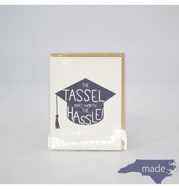 Little Lovelies Tassel Worth the Hassle Card
