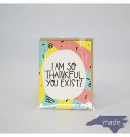 Little Lovelies I Am Thankful You Exist Card