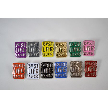 Best Life Ever Pins