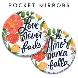 Seasoned with Salt Love Never Fails Mirror